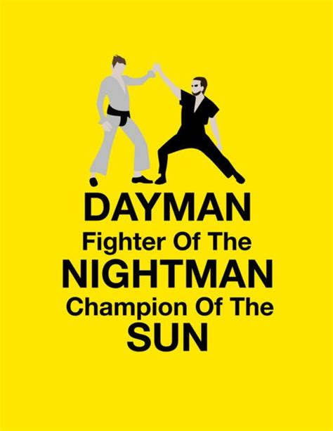 Master of karate and friendship for everyone! dayman