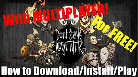 How to Download/Install/Play Don't Starve Together for