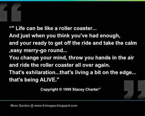 Life can be like a roller coaster