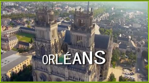Orléans - Vues spectaculaires - YouTube